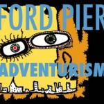 ford pier / adventurism