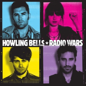 Howling Bells - Radio Wars