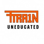 T-Train - Uneducated