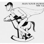 Man Your Horse - Tails EP