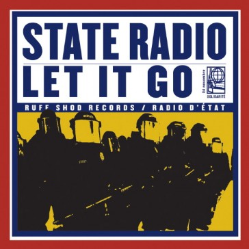 State Radio - Let it Go