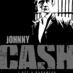 Johnny Cash: I See a Darkness, by Reinhard Kleist
