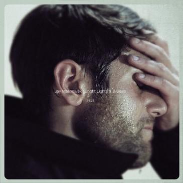 Jay Malinowski - Bright Lights & Bruises