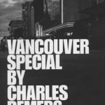 Vancouver Special by Charles Demers - Arsenal Pulp Press, 2009