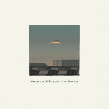 Bakers at Dawn - You Must Hide Your Love Forever