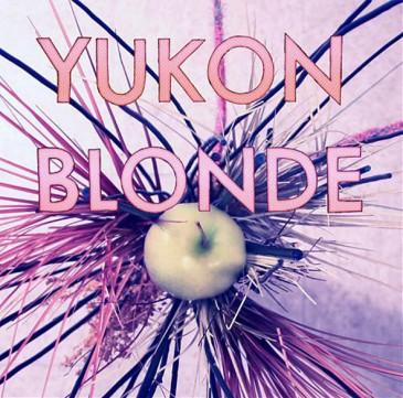 Yukon Blonde - s/t