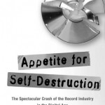 Appetite for Self-Destruction, by Steve Knopper