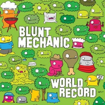 Blunt Mechanic - World Record