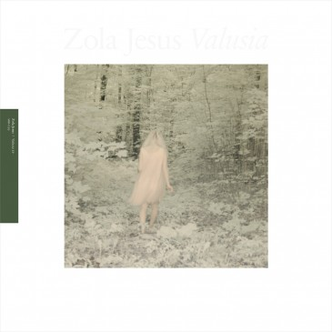Zola Jesus - Valusia