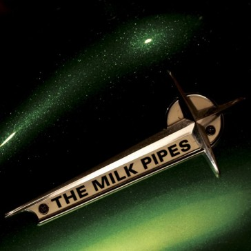 The Milk Pipes - Where's Lucky