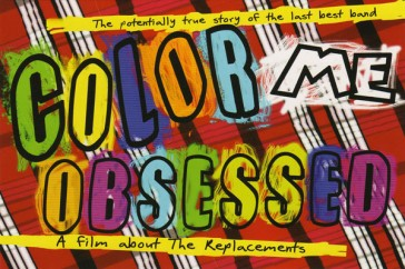 <em>Color Me Obsessed</em>, a film by Gorman Bechard