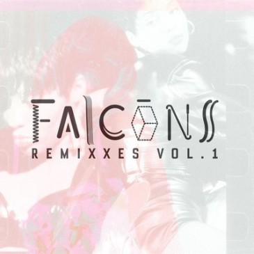 Falcons - Remixxes Vol 1_cover