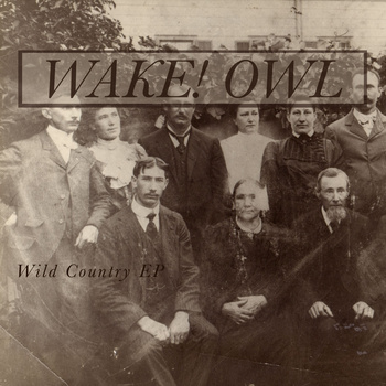 Wake Owl - Wild Country EP