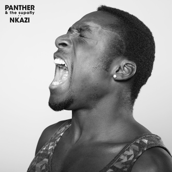 Panther and the Supafly - Nkazi