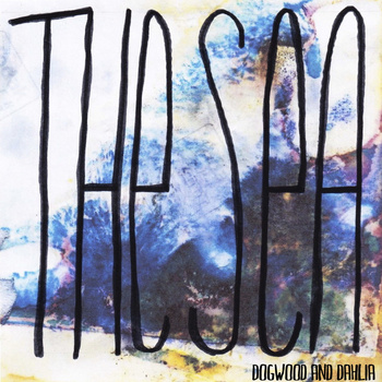 Dogwood and Dahlia - The Sea EP