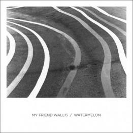 My Friend Wallis and Watermelon - Split 7in