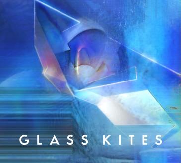 Glass Kites - Glass Kites