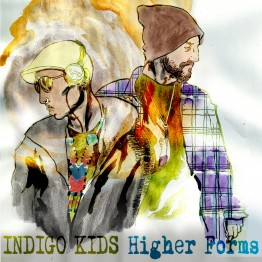 Indigo Kids - Higher Forms