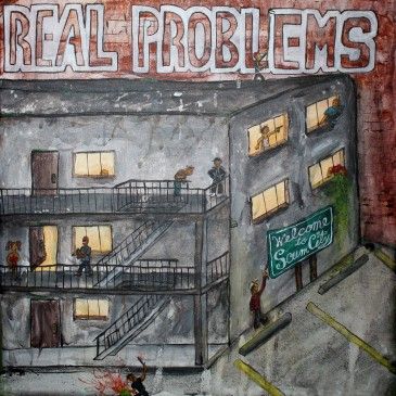 Real Problems - Welcome To Scum City