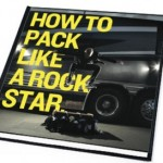 Shaun Huberts - How To Pack Like A Rock Star