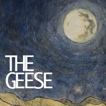 The Geese - The Geese