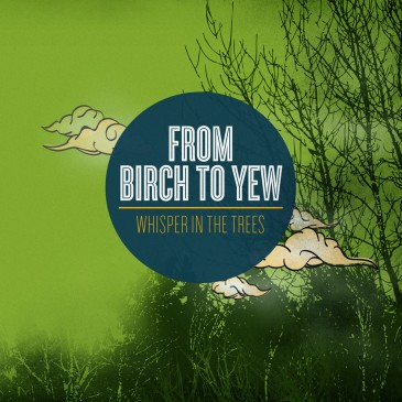From Birch to Yew - Whisper in the Trees