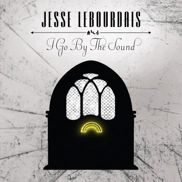 Jesse LeBourdais - I Go By The Sound