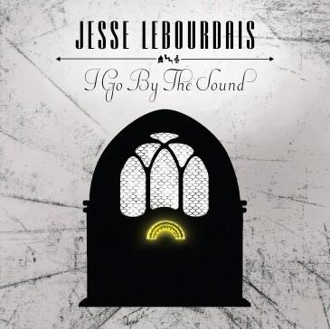 Jesse LeBourdais - I Go By The Sound