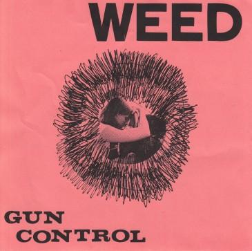 Weed - Gun Control