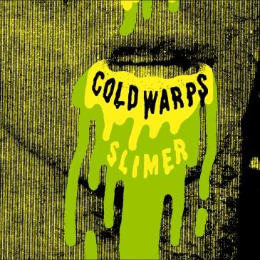 Cold Warps - Slimer