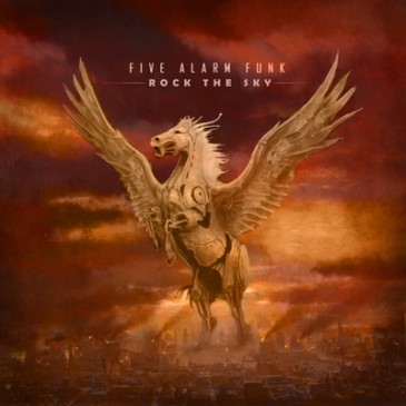 Five Alarm Funk - Rock The Sky
