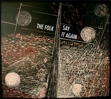 The Folk - Say It Again