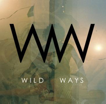 Wild Ways - Wild Ways