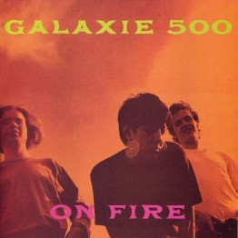 On Fire (Galaxie 500)