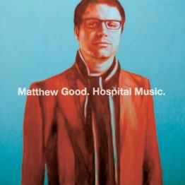 Hospital Music (Matthew Good)
