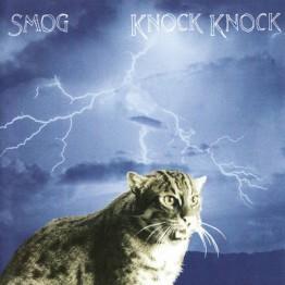Knock Knock (Smog)