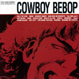 Cowboy Bebop Original Soundtrack (The Seatbelts)