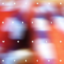World of Echo (Arthur Russell)
