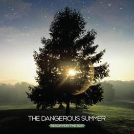 Reach for the Sun (The Dangerous Summer)