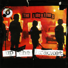 Up the Bracket (The Libertines)