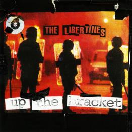 Up the Bracket (The Libertines)
