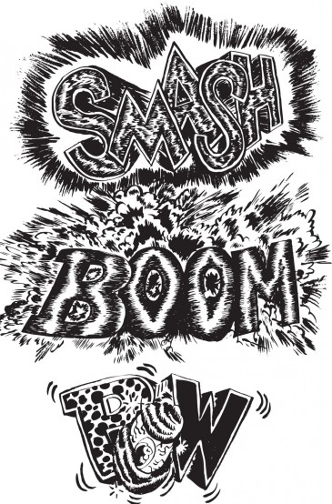 Smash Boom Pow | | illustration by Rob Ondzik