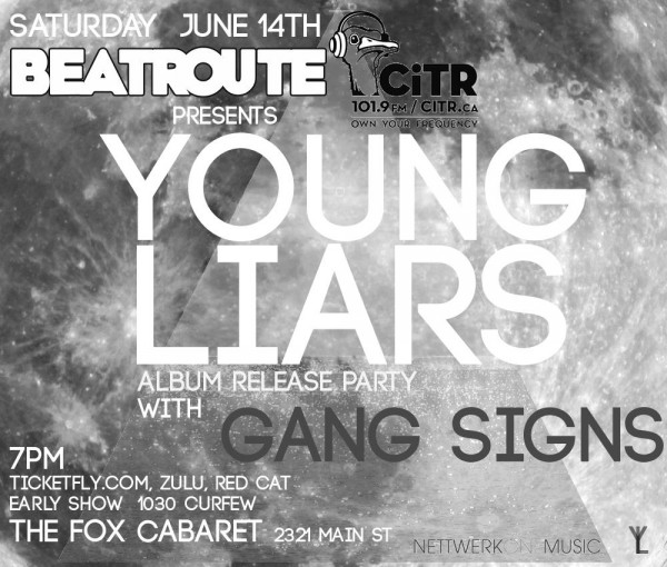 Young Liars & Gang Signs