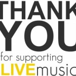 THANK-YOU-FOR-SUPPORTING-LIVE-MUSIC-600