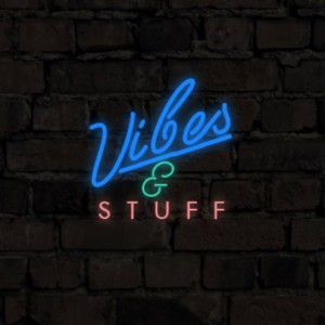 Vibes_and_Stuff-2016-10-05