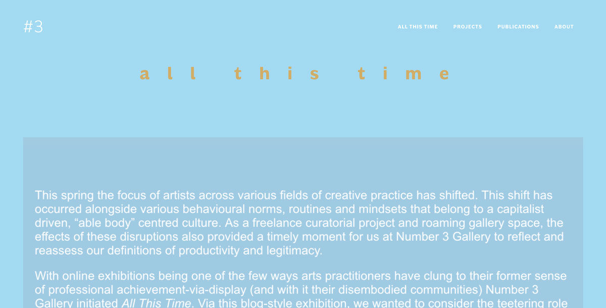 "screenshot of the website where the online exhibit is housed. the background of the web page is a light sky blue and the header reads ""all this time"" in a brown-ish yellow color."
